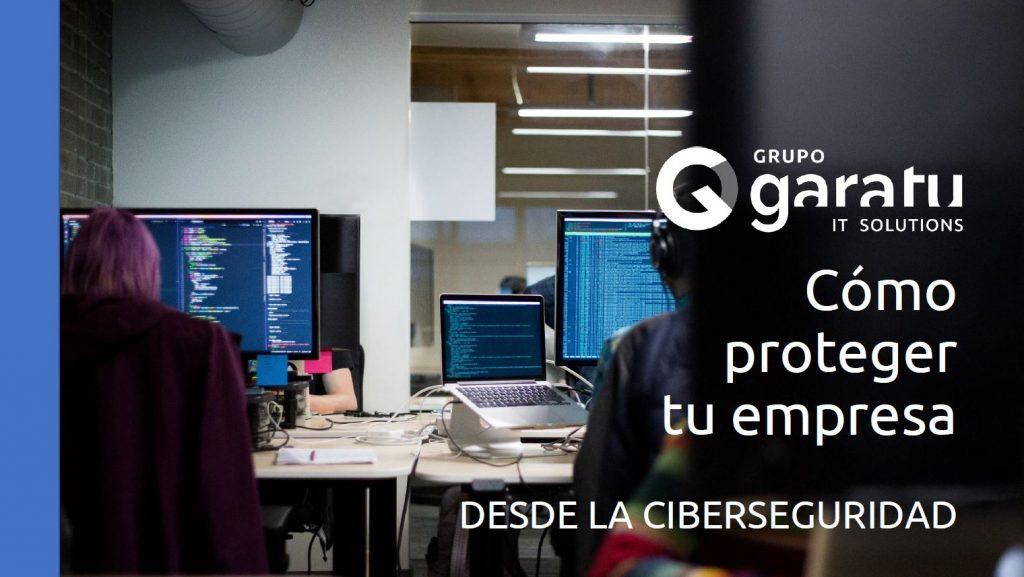 proteger-empresa-ciberseguridad-grupo-garatu